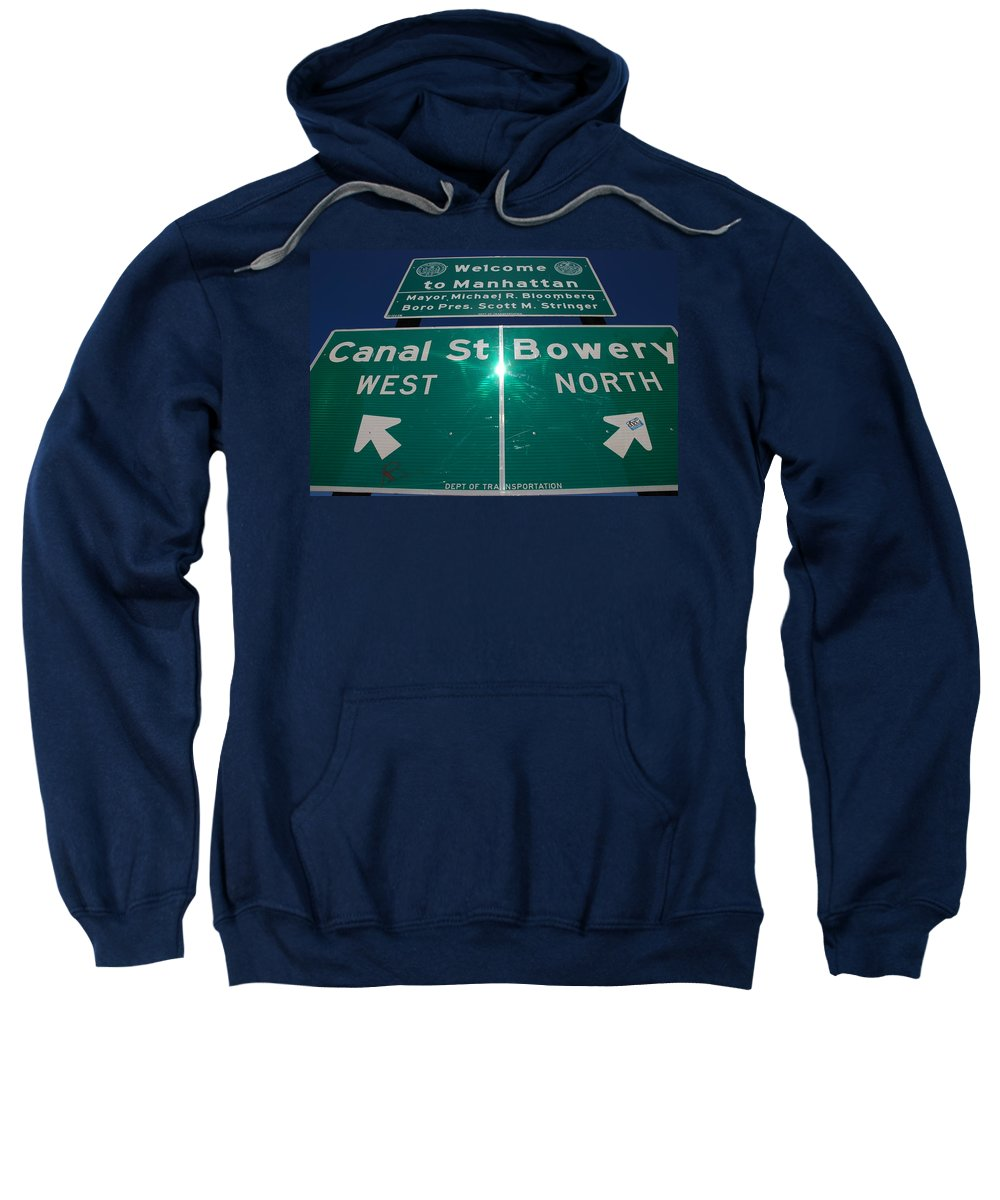 Pop Art Sweatshirt featuring the photograph Canal And Bowery by Rob Hans