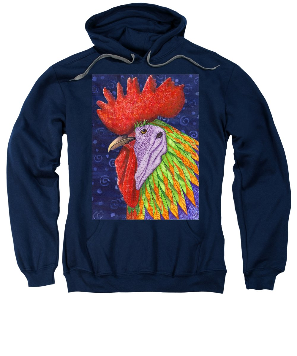 Rooster Sweatshirt featuring the painting Cock A Doodle Dude IIi by Catherine G McElroy