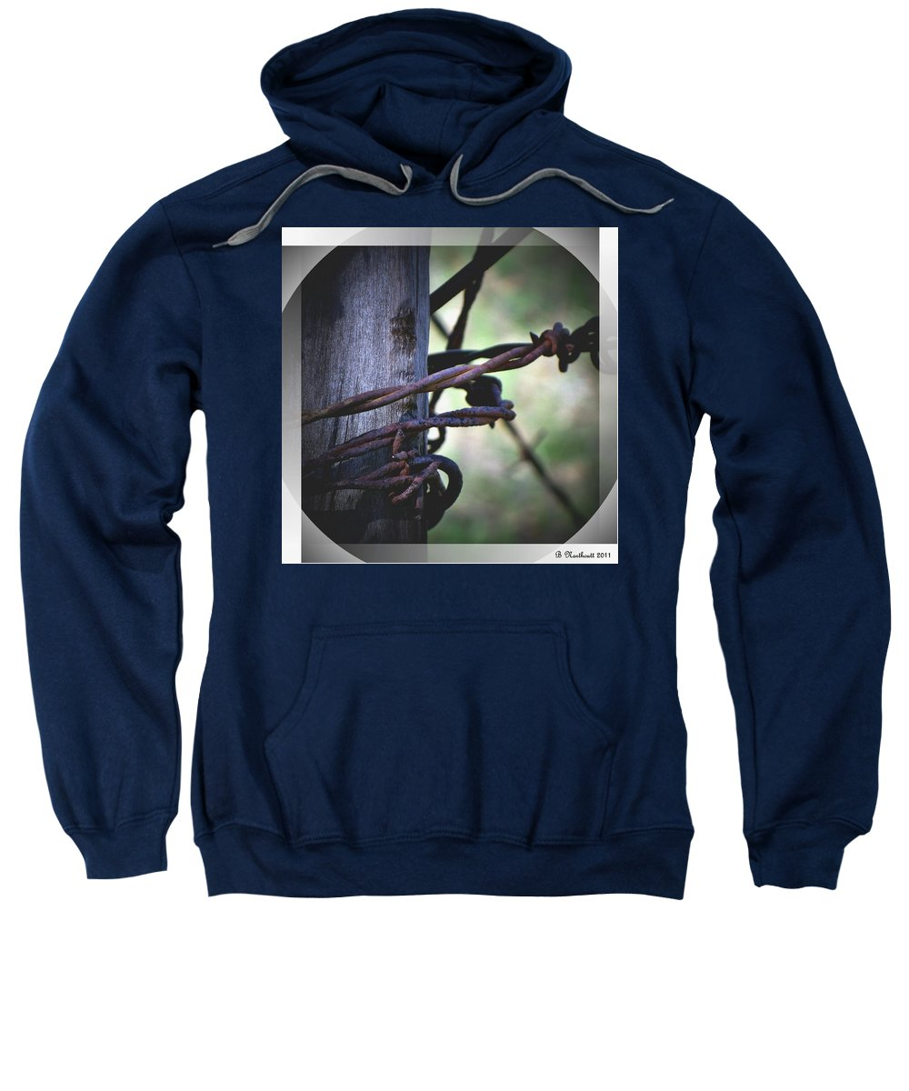 Barbed Sweatshirt featuring the photograph Don't Fence Me In by Betty Northcutt