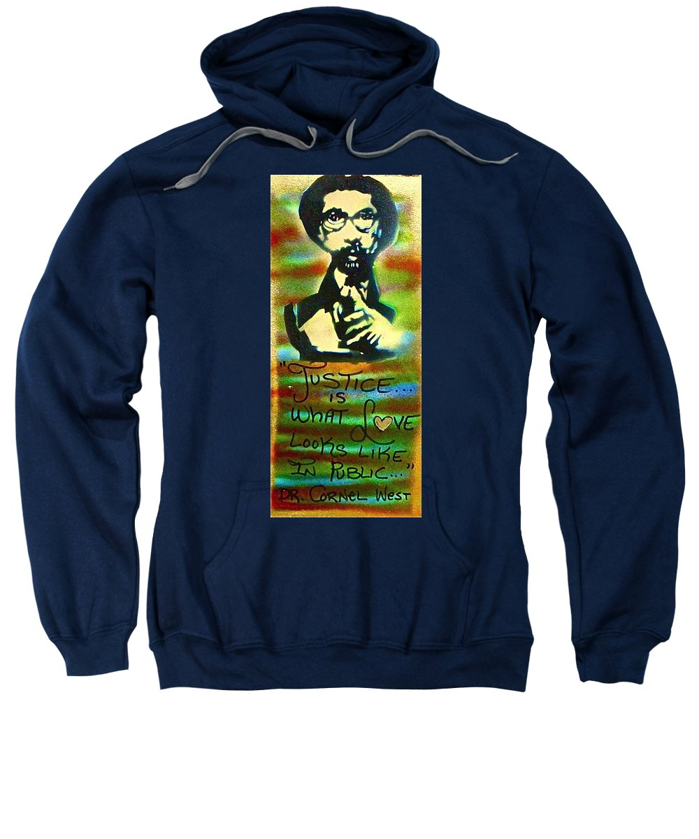 Dr. Cornel West Sweatshirt featuring the painting Dr. Cornel West Justice by Tony B Conscious