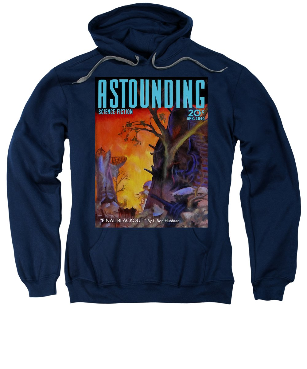 Astounding Sweatshirt featuring the painting Final Blackout by Dominic Piperata