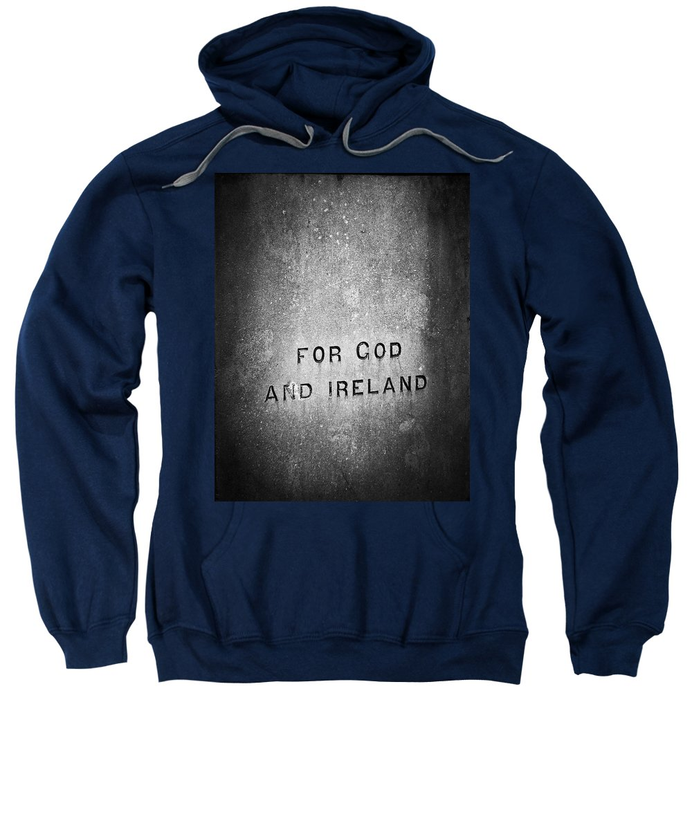 Irish Sweatshirt featuring the photograph For God And Ireland Macroom Ireland by Teresa Mucha