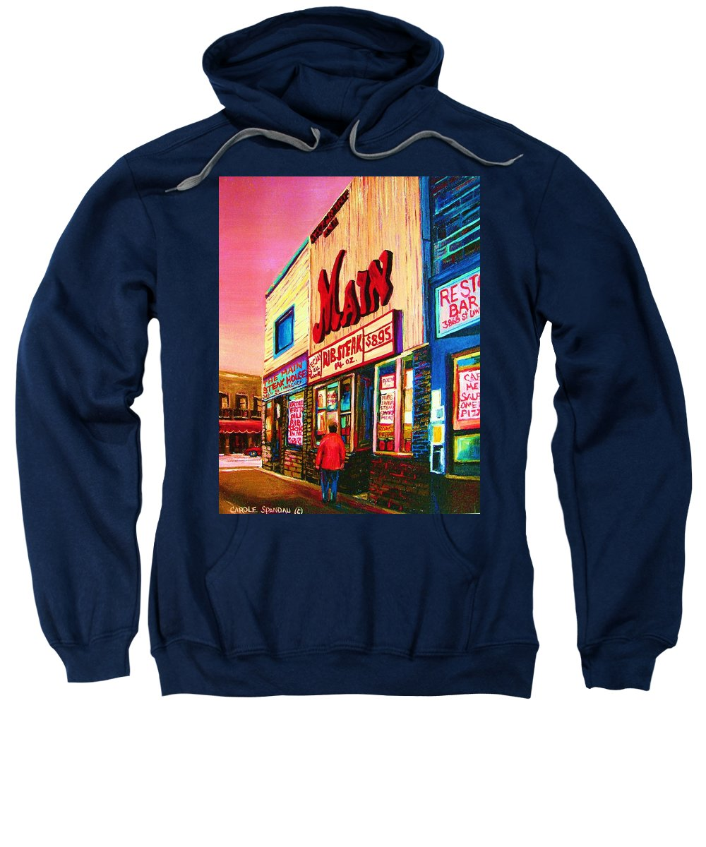 Montreal Sweatshirt featuring the painting Main Steakhouse Blvd.st.laurent by Carole Spandau