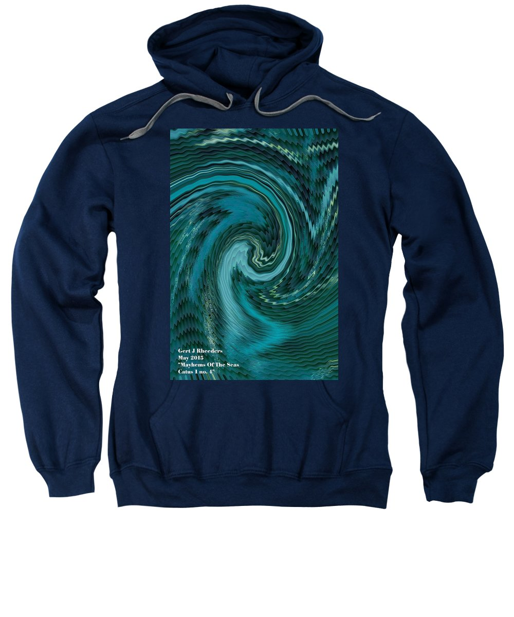 Announcement Sweatshirt featuring the painting Mayhems Of The Seas Catus 1 No.4 V A by Gert J Rheeders