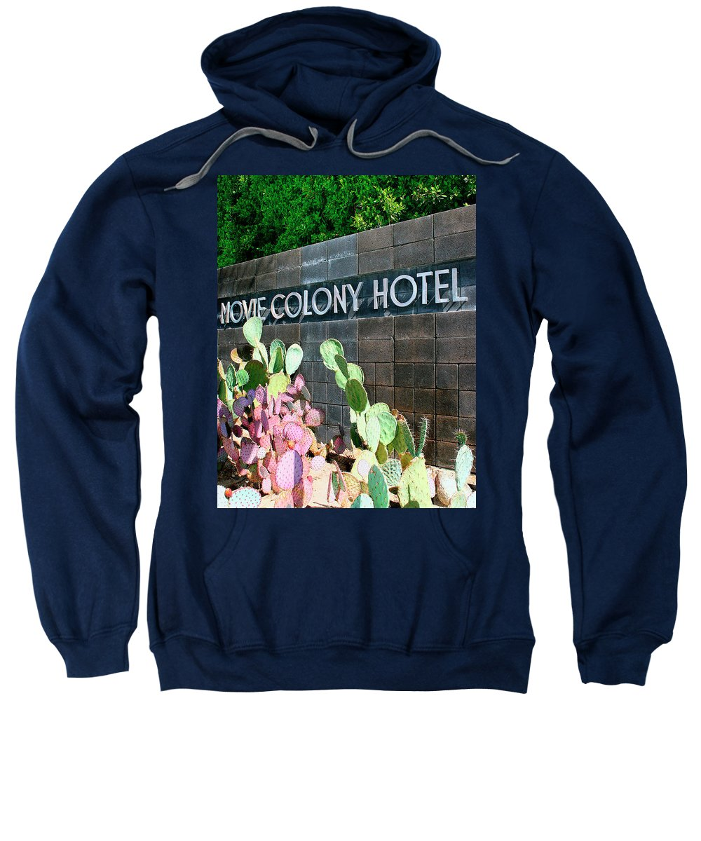 Movie Colony Homes. Movie Colony Sweatshirt featuring the photograph Movie Colony Hotel Palm Springs by William Dey
