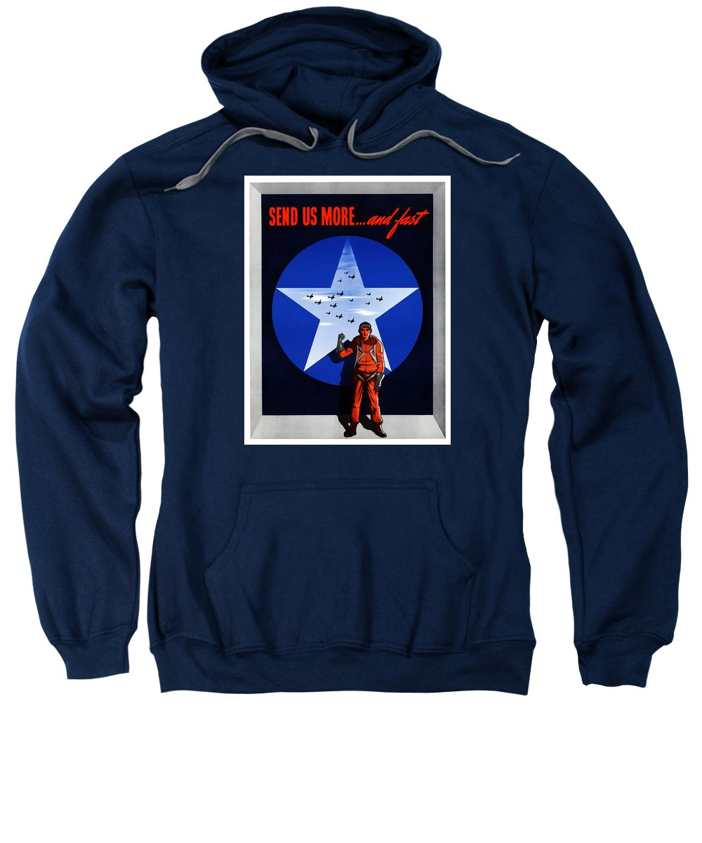 Air Force Sweatshirt featuring the painting Send Us More And Fast -- Ww2 by War Is Hell Store