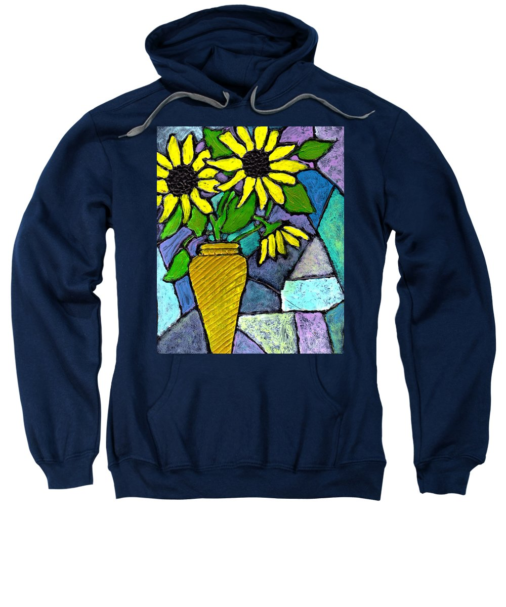 Flowers Sweatshirt featuring the painting Sunflowers In A Vase by Wayne Potrafka