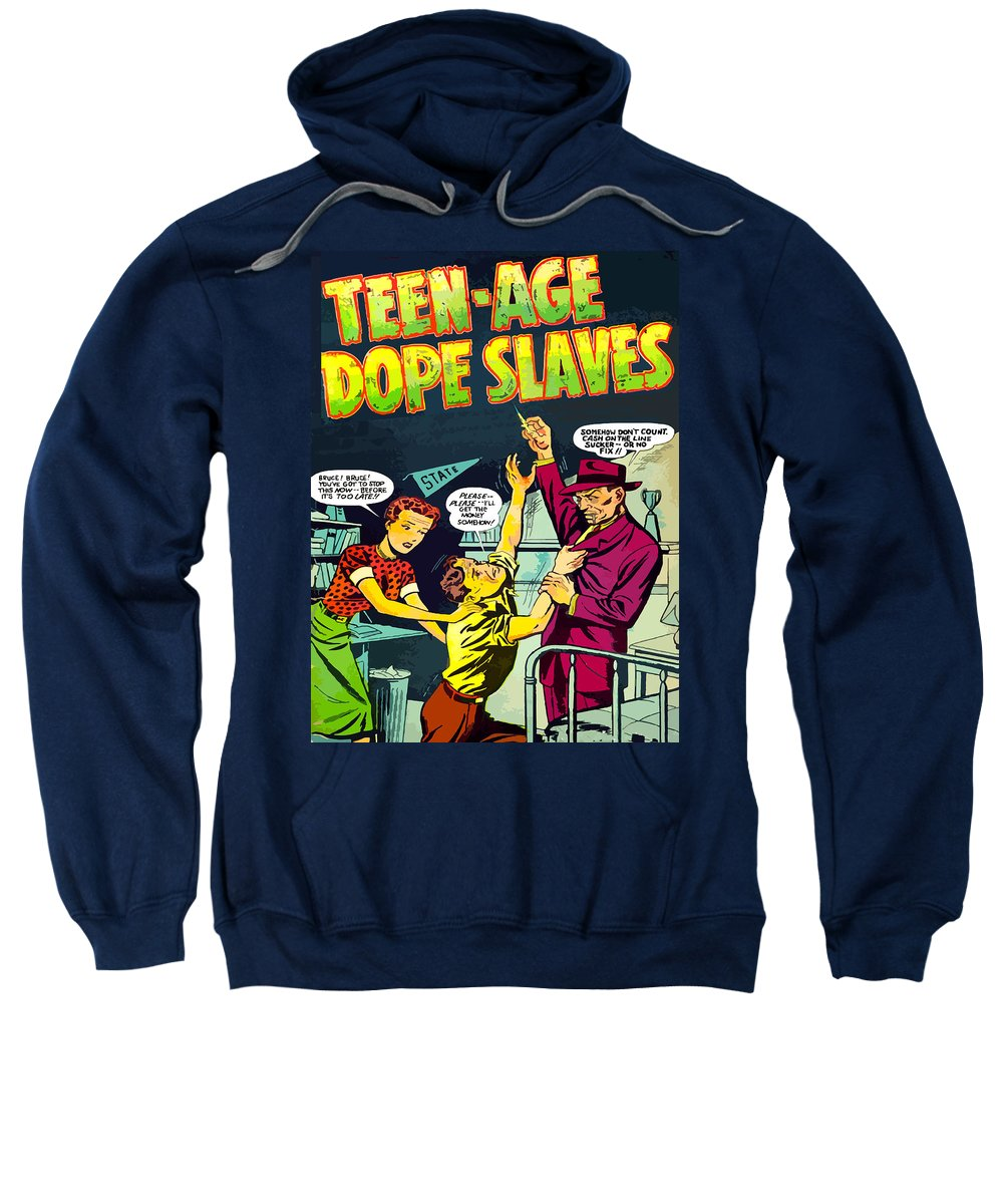 Teenage Sweatshirt featuring the painting Teen-age Dope Slaves by Dominic Piperata