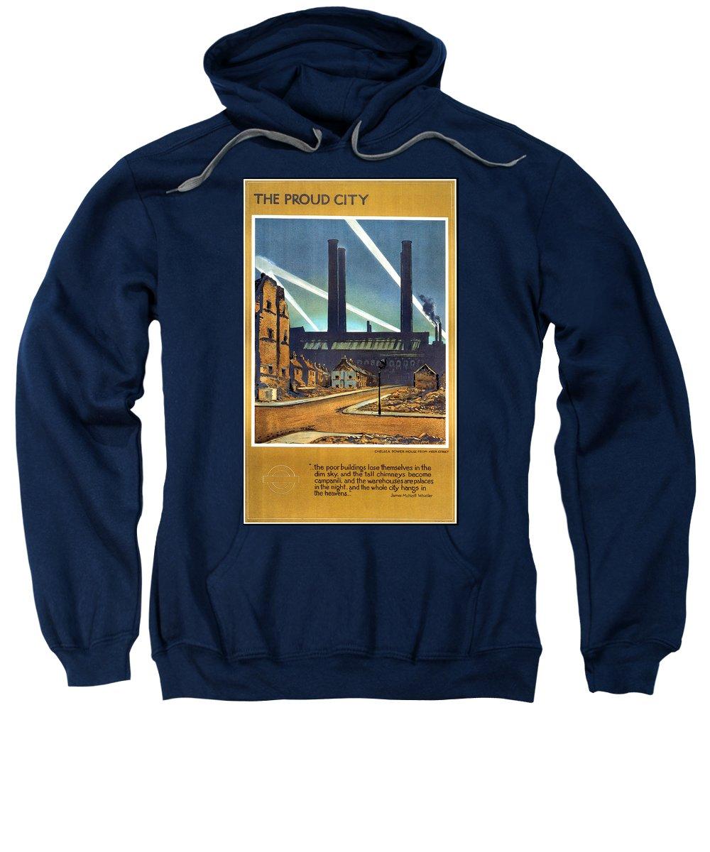 Proud City Sweatshirt featuring the mixed media The Proud City - London Underground, London Metro - Retro Travel Poster - Vintage Poster by Studio Grafiikka