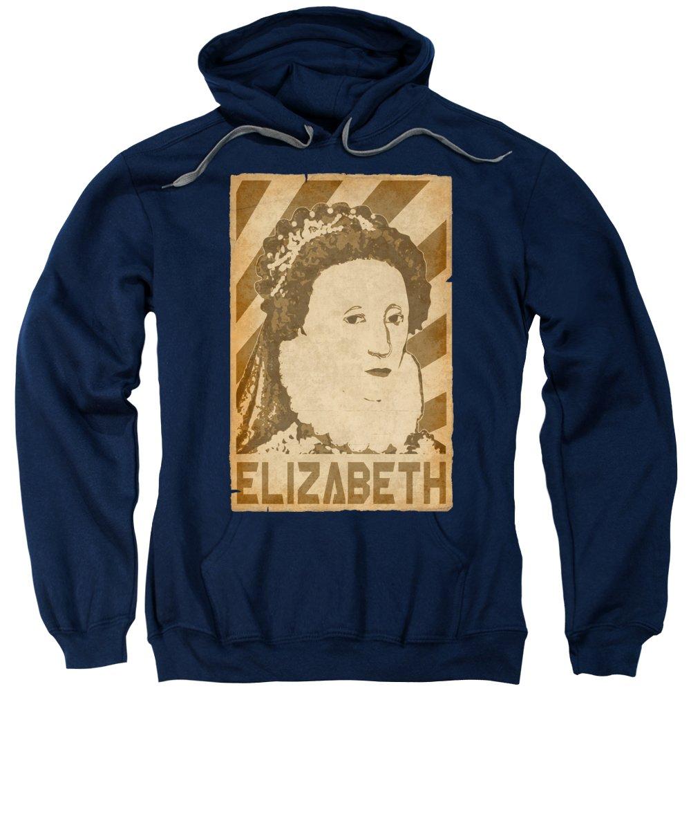 Elizabeth Sweatshirt featuring the digital art Elizabeth Queen Of England Retro Propaganda by Filip Schpindel