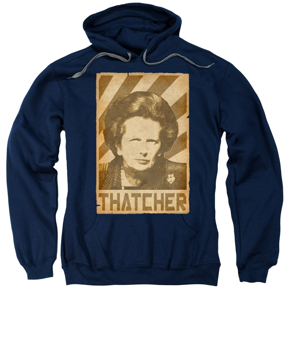 Margaret Sweatshirt featuring the digital art Margaret ThatcherRetro Propaganda by Filip Schpindel