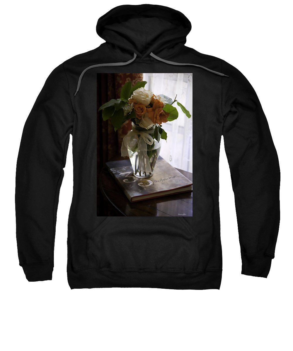 Flowers Sweatshirt featuring the photograph Still Life by Madeline Ellis