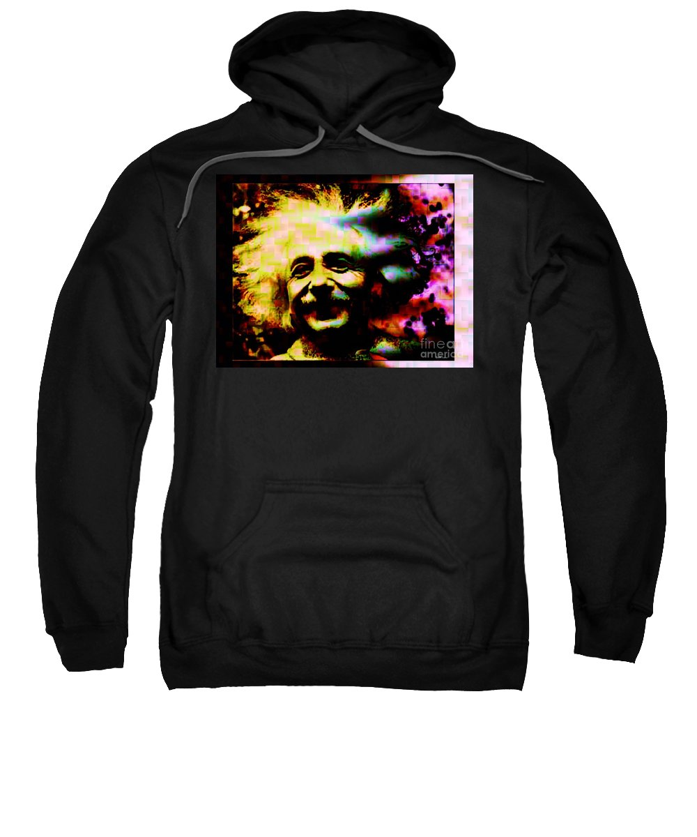 Fractal Art Sweatshirt featuring the digital art Albert Einstein - Why Is It That Nobody Understands Me - Yet Everybody Likes Me by Elizabeth McTaggart