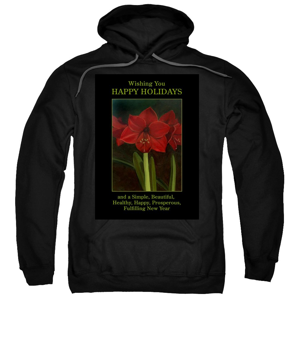 Amaryllis Sweatshirt featuring the painting Amaryllis Flower Holiday Card by Nancy Griswold
