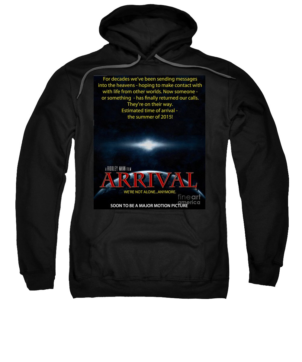 Movie Sweatshirt featuring the photograph Arrival Faux Movie Poster by Mike Nellums