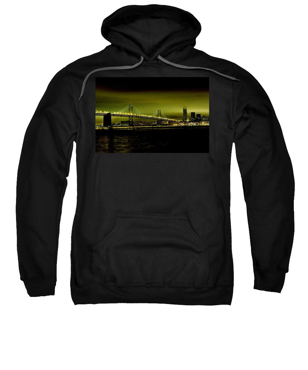 City By The Bay Sweatshirt featuring the photograph Bay Bridge Limelight by Digital Kulprits