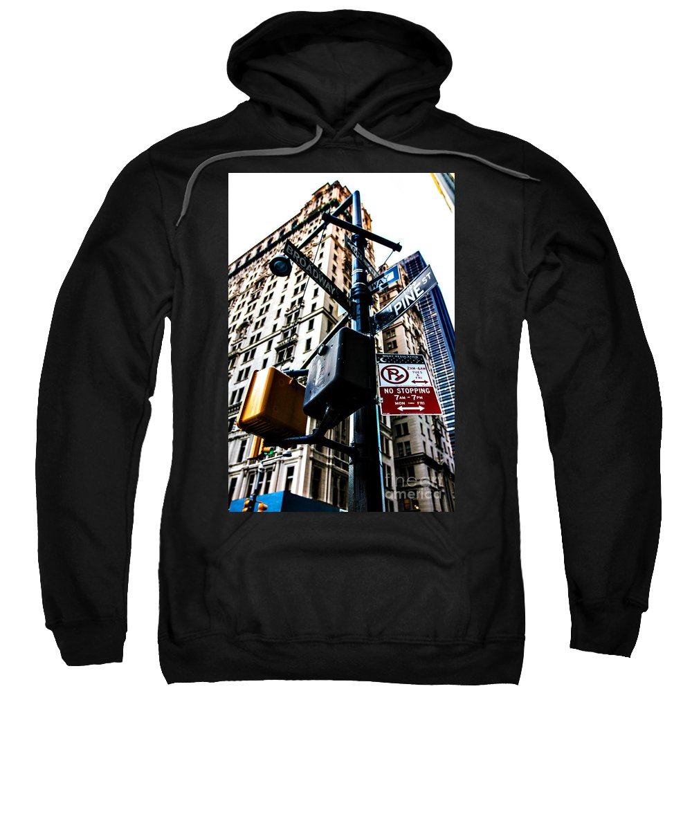Streets Of New York Sweatshirt featuring the photograph Broadway And Pine by Digital Kulprits
