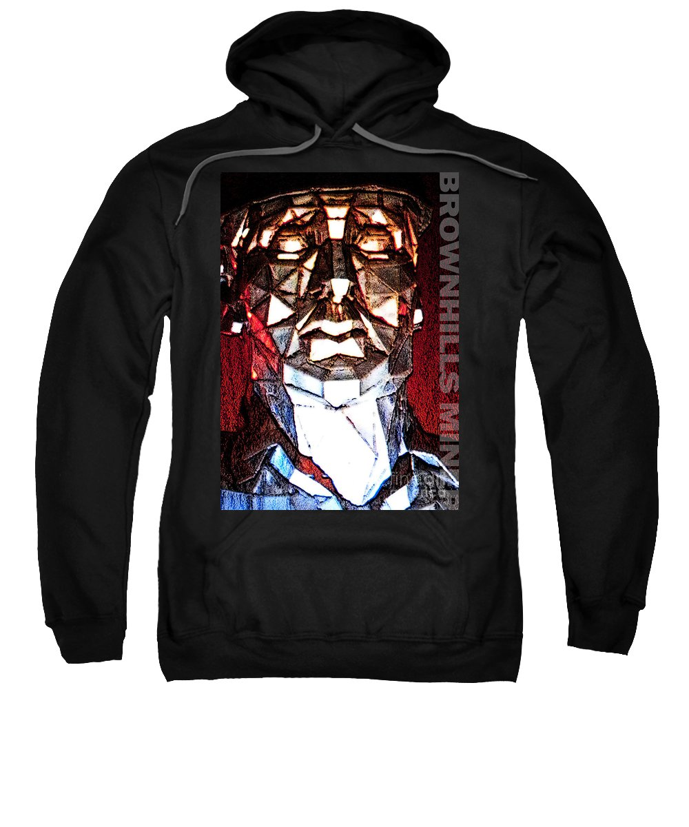 Miner Sweatshirt featuring the digital art Brownhills Miner Face by Neil Finnemore