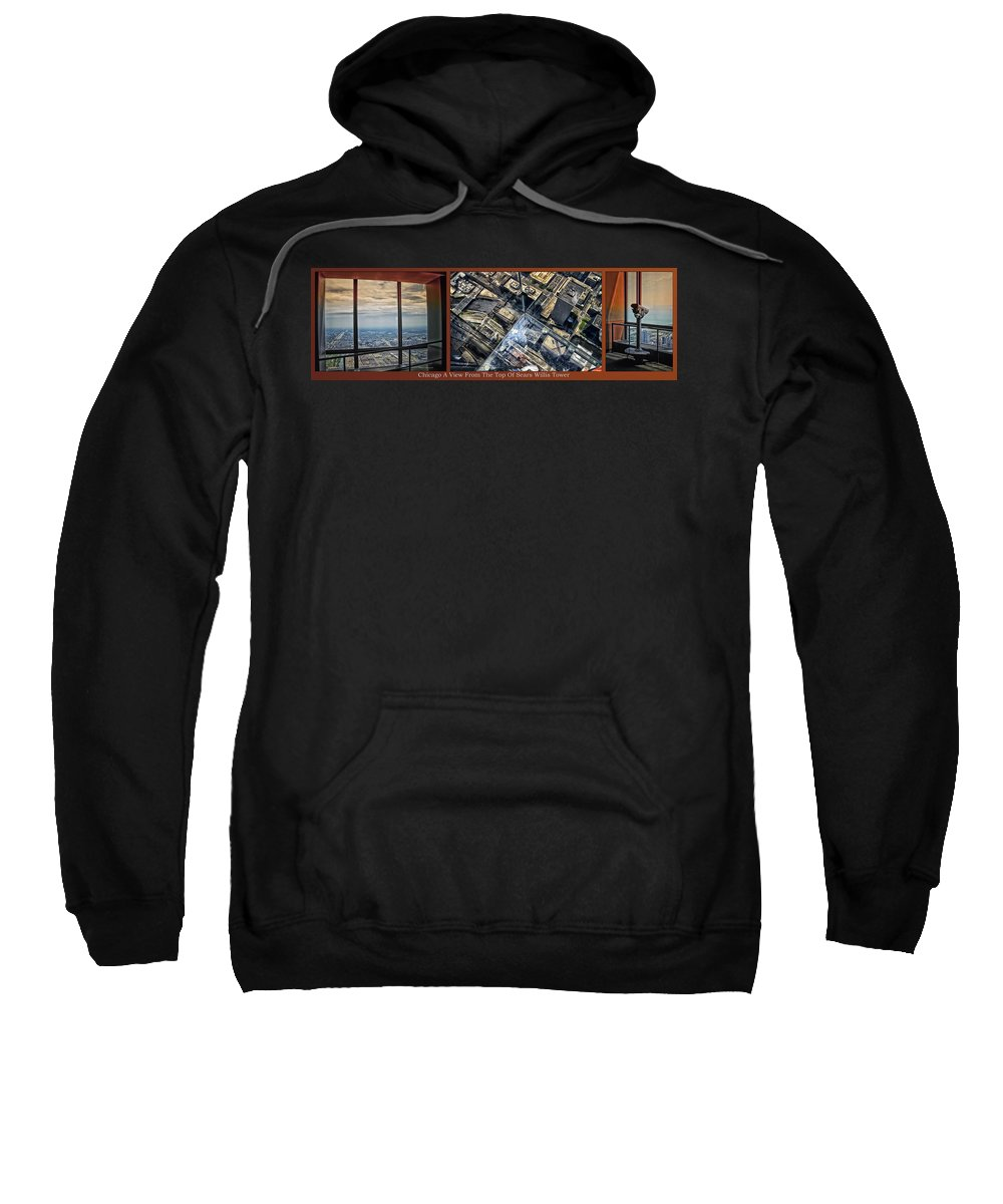 Chicago Sweatshirt featuring the photograph Chicago A View From The Top Of Sears Willis Tower Hdr Triptych 3 Panel by Thomas Woolworth