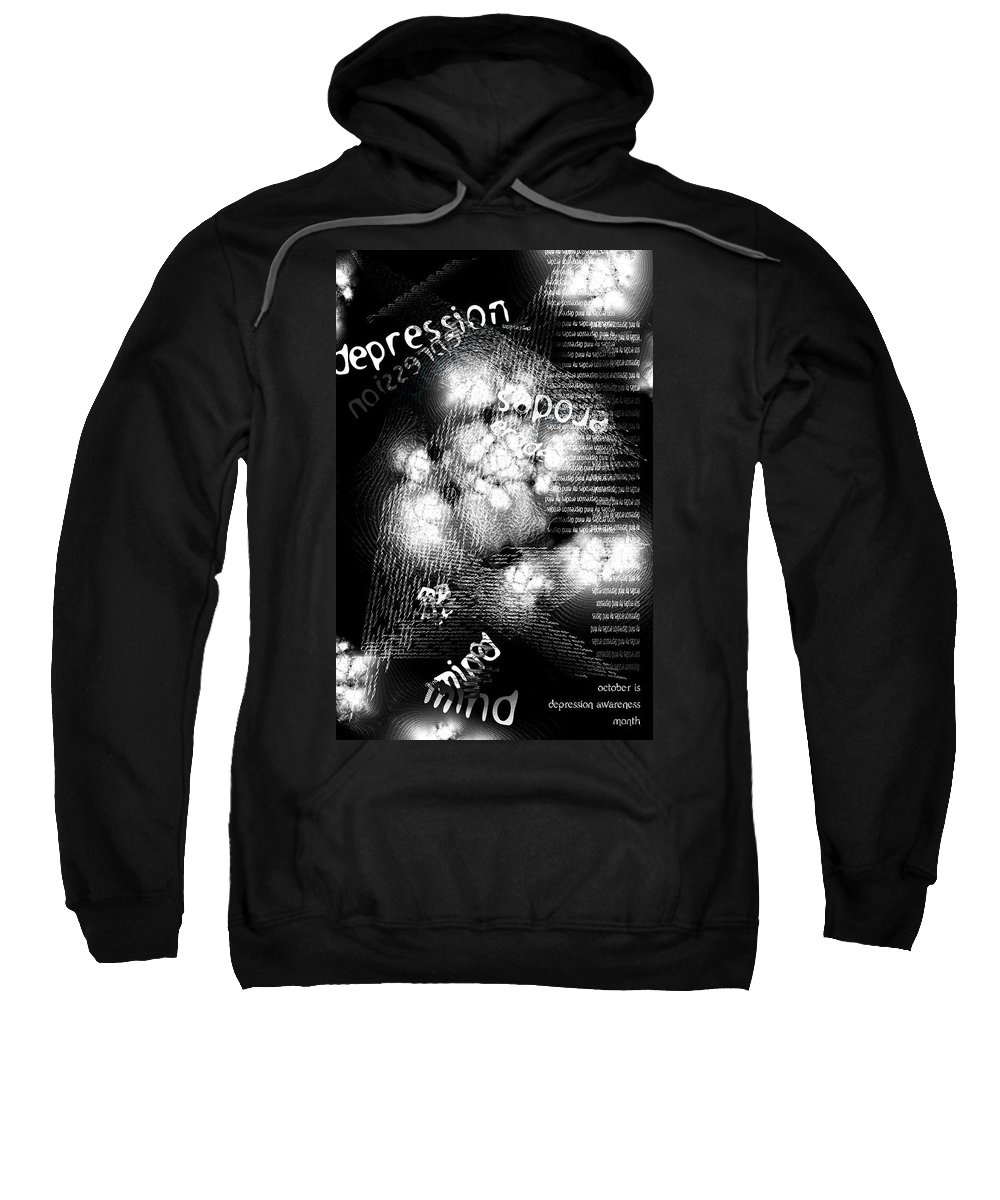 And Sweatshirt featuring the digital art Depression Erodes My Mind by Chuck Mountain
