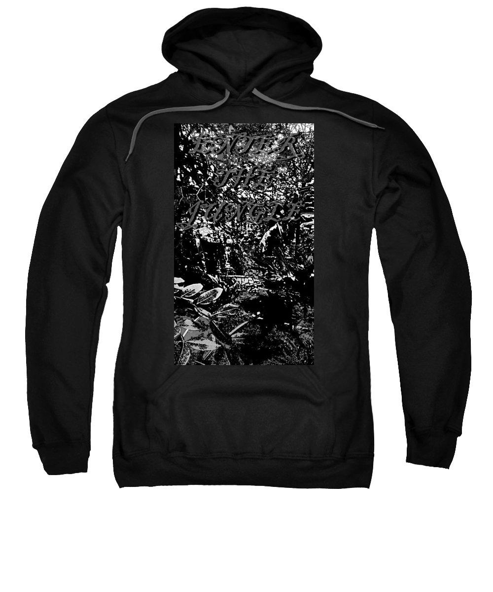 Jungle Sweatshirt featuring the photograph Enter The Jungle by Pharris Art