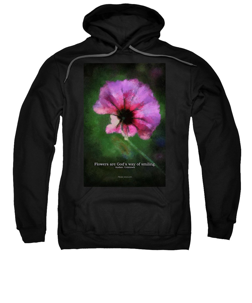 Flower Sweatshirt featuring the photograph Flowers Are Gods Way 03 by Thomas Woolworth