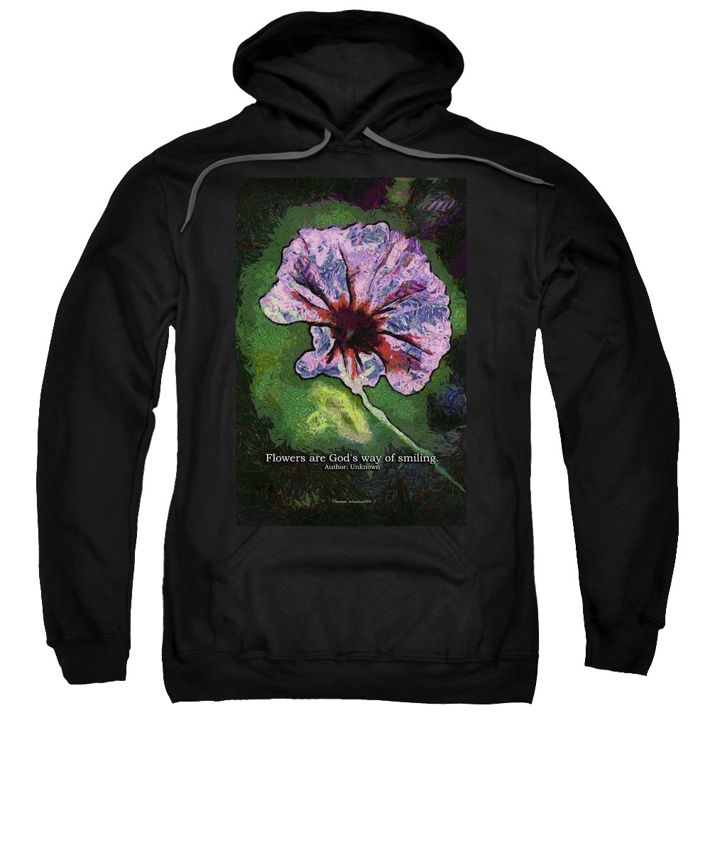Flower Sweatshirt featuring the photograph Flowers Are Gods Way 04 by Thomas Woolworth