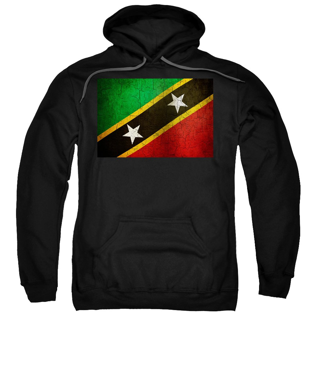 Aged Sweatshirt featuring the digital art Grunge Saint Kitts And Nevis Flag by Steve Ball