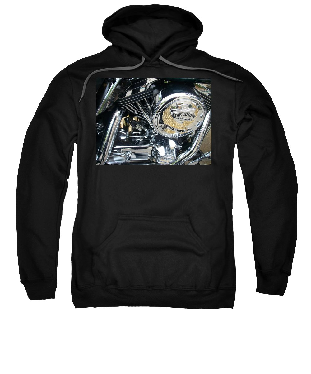 Motorcycles Sweatshirt featuring the photograph Harley Live To Ride by Anita Burgermeister