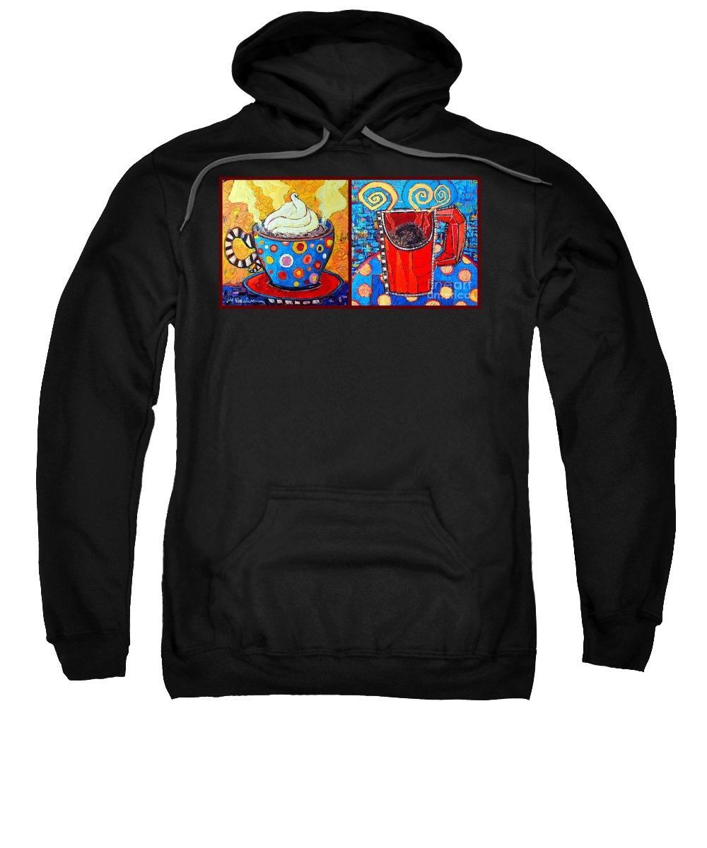 Coffee Sweatshirt featuring the painting Her And His Coffee Cups by Ana Maria Edulescu