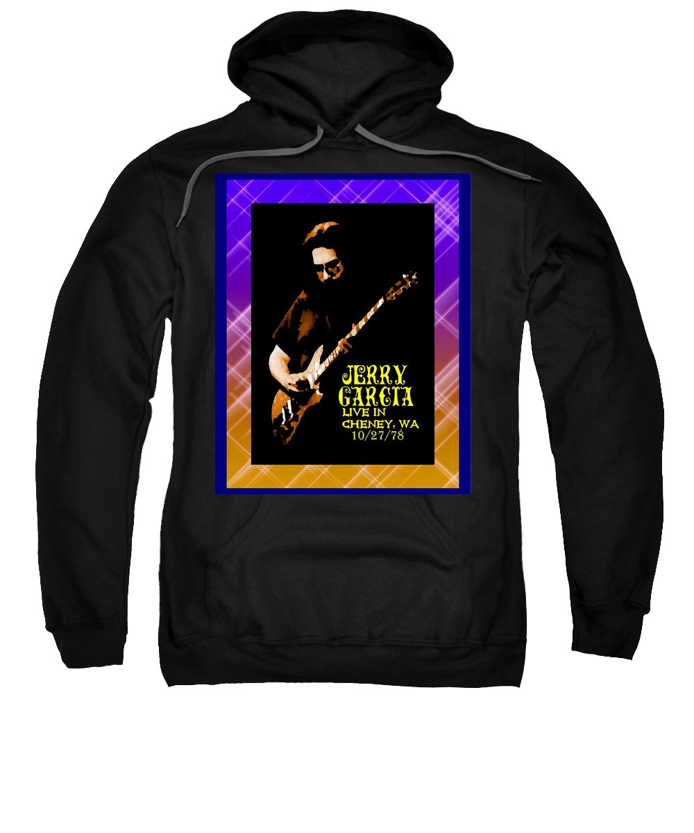 Jerry Garcia Sweatshirt featuring the photograph Jerry Cheney 1 by Ben Upham