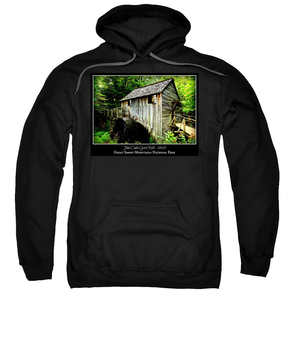 Cades Cove Sweatshirt featuring the photograph John Cable Grist Mill - Poster by Stephen Stookey