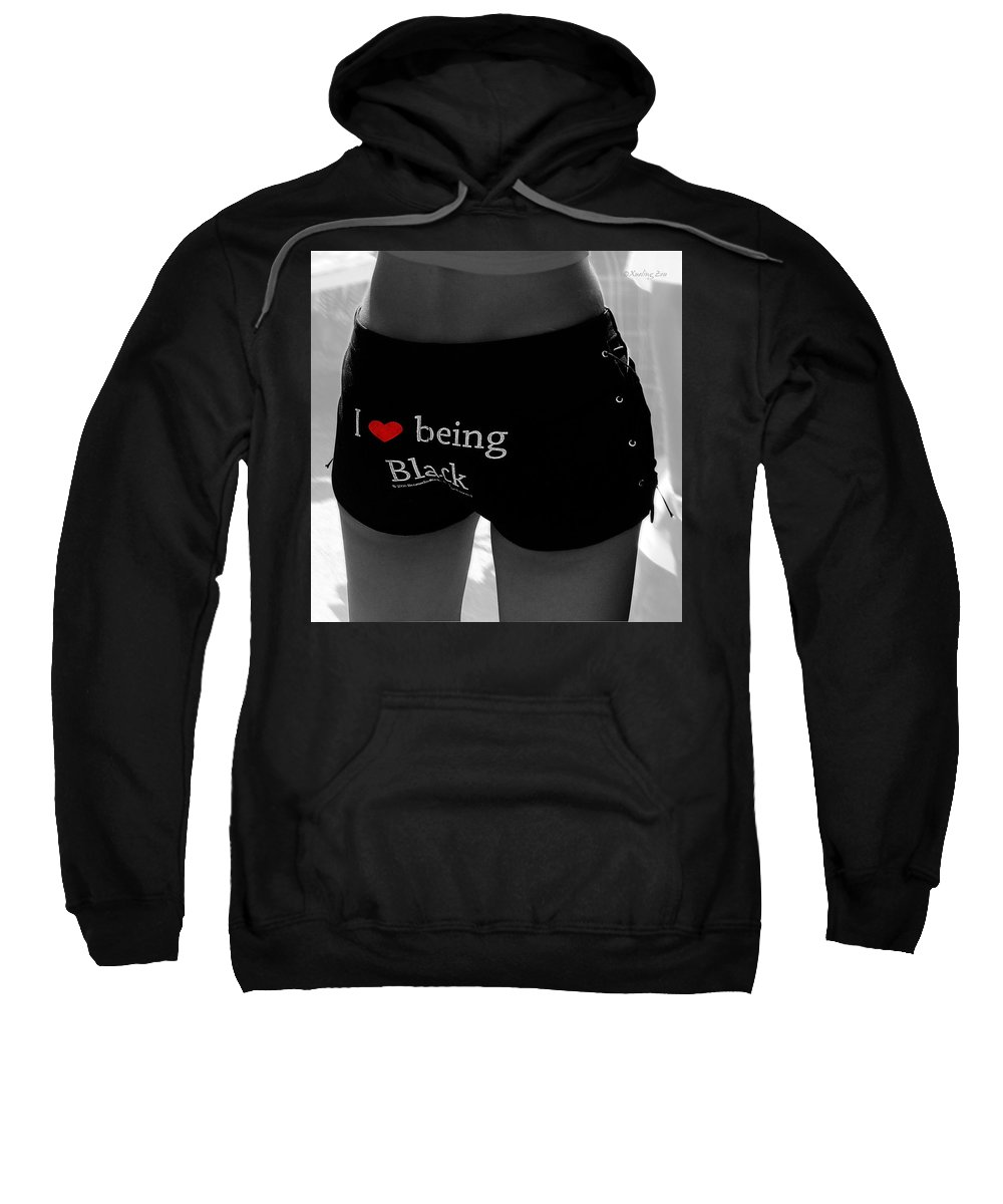 Love Being Black Sweatshirt featuring the photograph Love Being Black by Xueling Zou