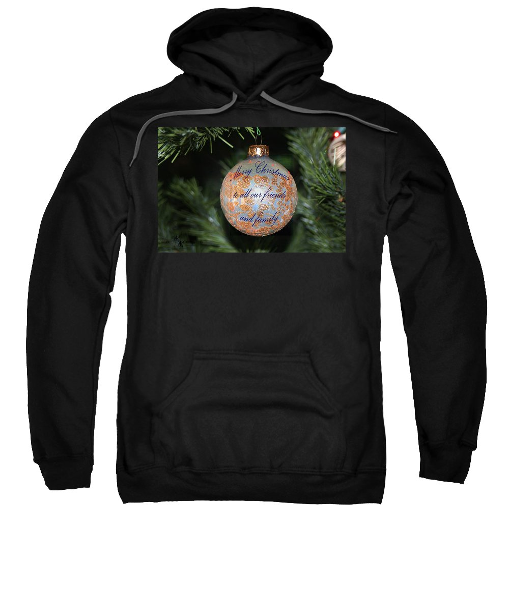 Christmas Sweatshirt featuring the photograph Merry Christmas Greetings by Mechala Matthews