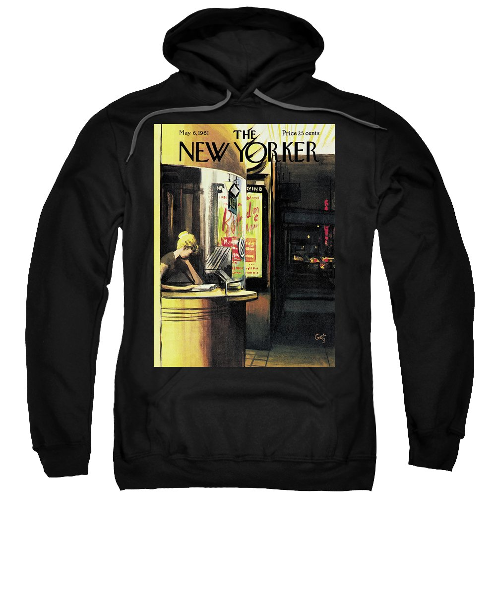 (a Lonely Cashier Reads In A Movie Ticket Booth While Waiting For Customers.)entertainment Movies Theater Reading Literature Arthur Getz Arthur Getz Agt Artkey 46182 Sweatshirt featuring the painting New Yorker May 6th, 1961 by Arthur Getz