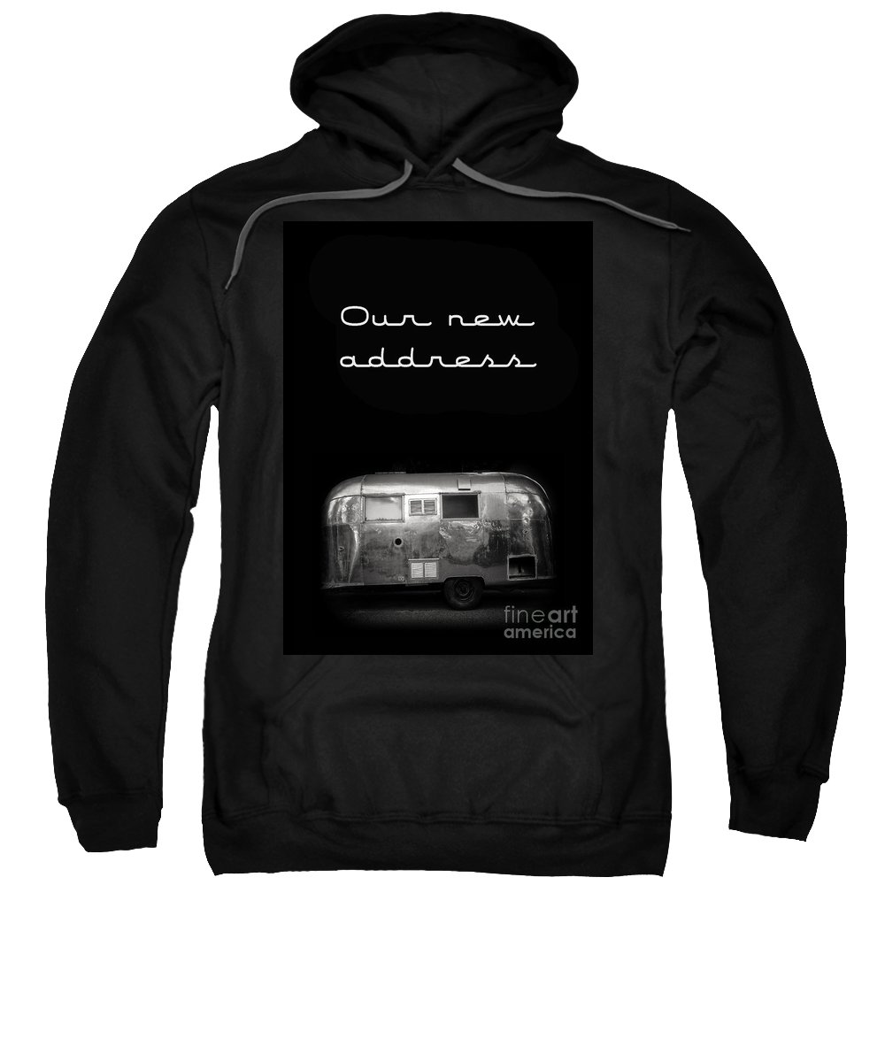 Black Sweatshirt featuring the photograph Our New Address Announcement Card by Edward Fielding
