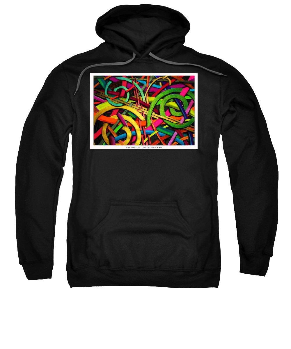 Orange Sweatshirt featuring the painting Particle Track Twenty Four by Scott Wallin