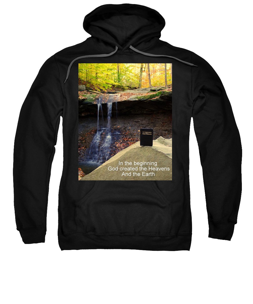 God Sweatshirt featuring the photograph Proof Of God's Existence by Frozen in Time Fine Art Photography