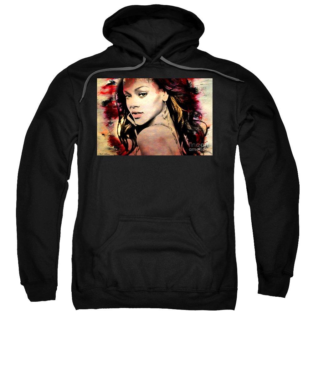 Rihanna Sweatshirt featuring the painting Rihanna by Mark Ashkenazi