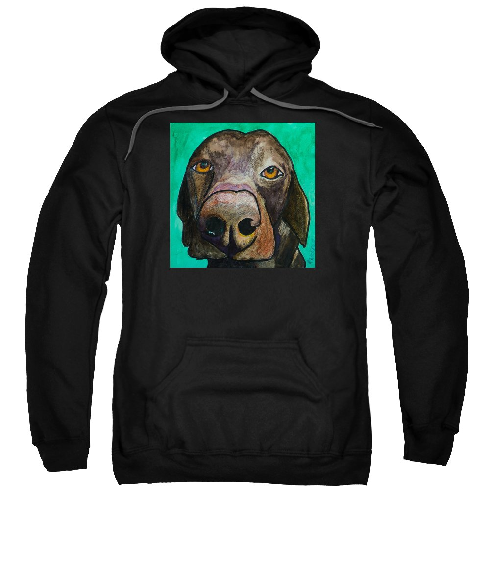 Chocolate Lab Sweatshirt featuring the painting Sad Eyes by Roger Wedegis