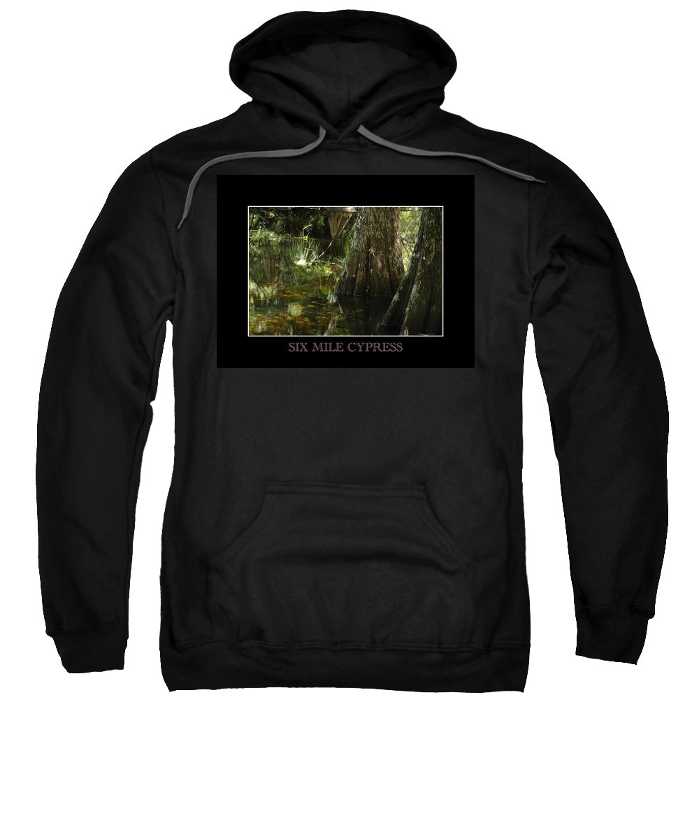 Cypress Sweatshirt featuring the photograph Six Mile Cypress Fort Myers Florida by David Weeks