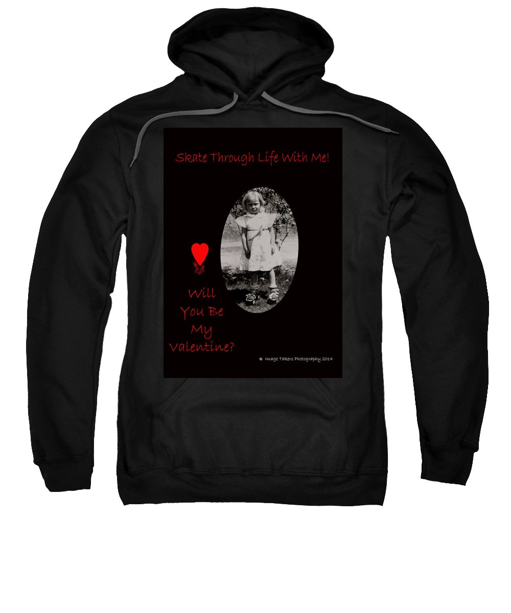 Valentine's Day Sweatshirt featuring the photograph Skate Through Life by Image Takers Photography LLC - Carol Haddon