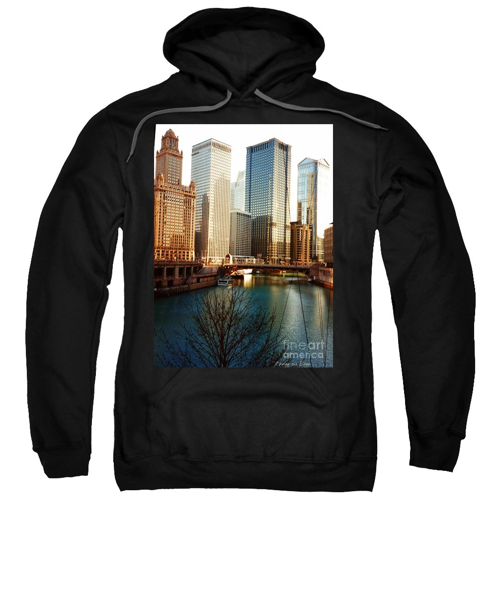 Chicago Sweatshirt featuring the photograph The Chicago River From The Michigan Avenue Bridge by Mariana Costa Weldon