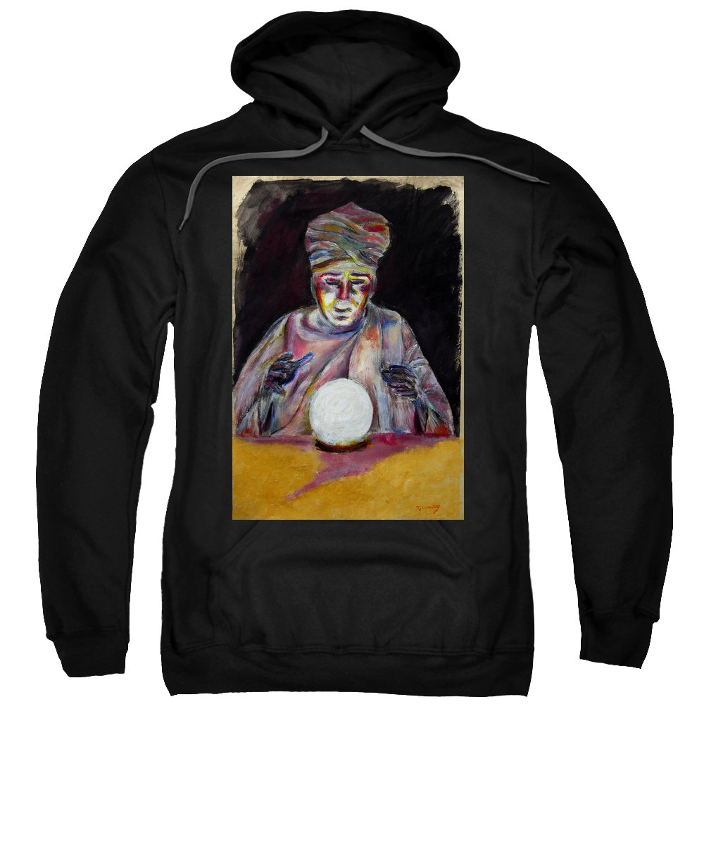 Fortune Tellers Sweatshirt featuring the painting The Fortune Teller by Tom Conway