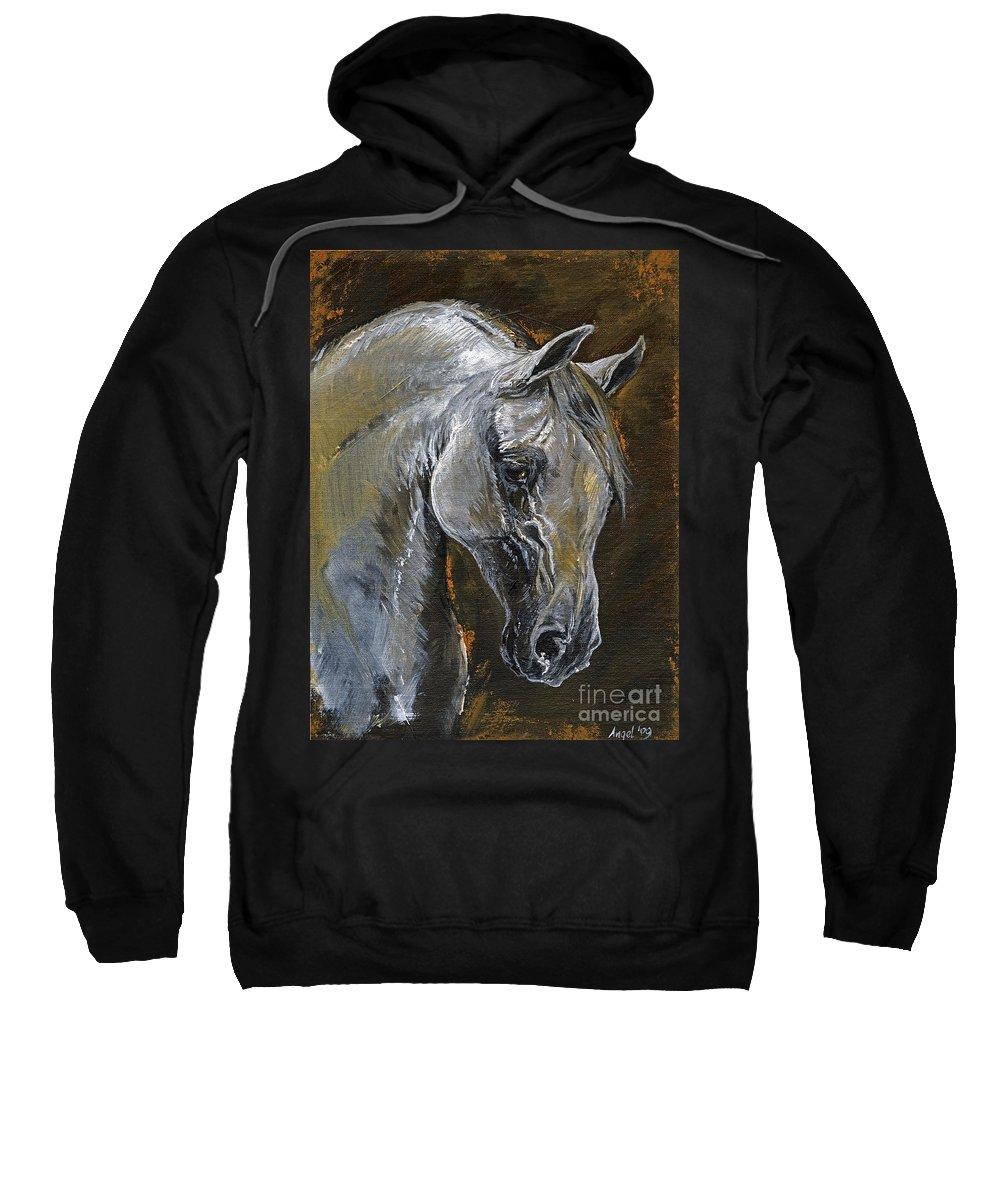 Grey Horse Sweatshirt featuring the painting The Grey Arabian Horse Oil Painting by Angel Ciesniarska
