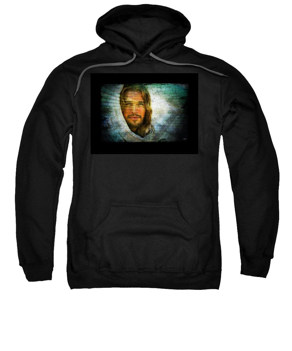 Jesus Sweatshirt featuring the digital art The Jesus I Know by Absinthe Art By Michelle LeAnn Scott