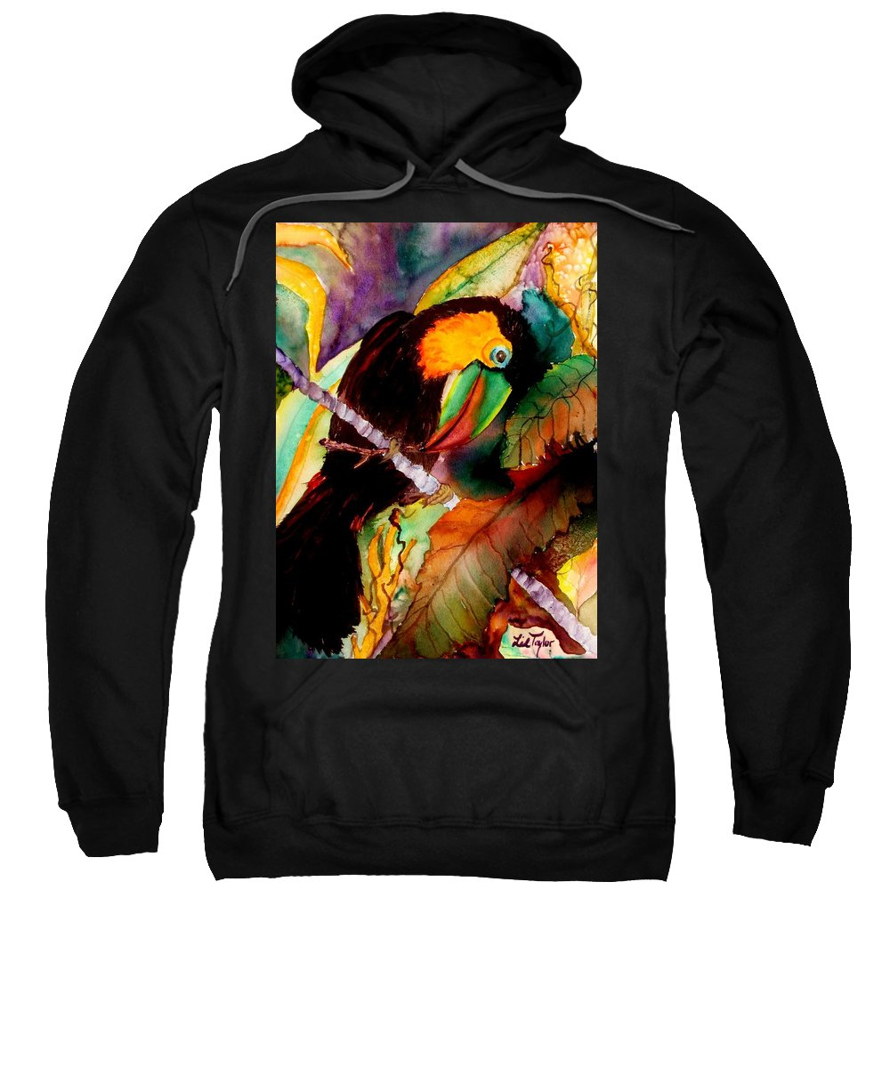 Toucan Sweatshirt featuring the painting Tu Can Toucan by Lil Taylor