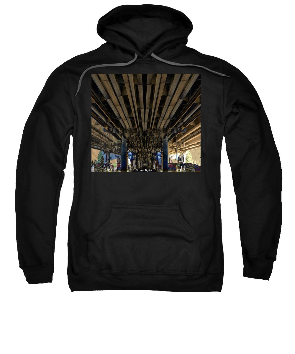 Freeway Sweatshirt featuring the photograph Under Pass Transition  by Sirron Kyles