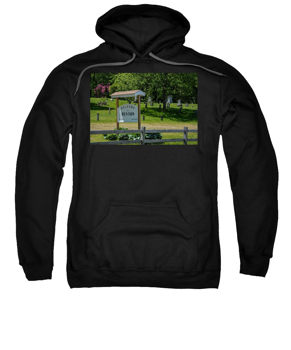 Welcome To Benton Sweatshirt featuring the photograph Welcome Sign? by Sherman Perry