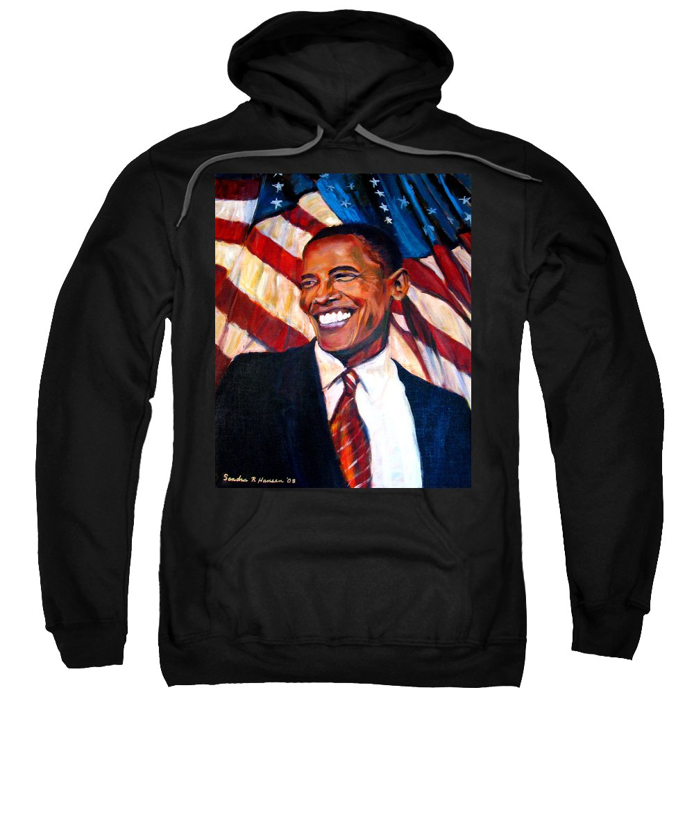 Barack Sweatshirt featuring the painting Yes We Can by Art Nomad Sandra Hansen